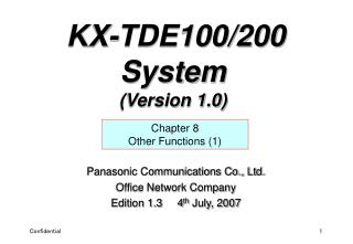 Panasonic Communications Co., Ltd. Office Network Company Edition 1.3     4 th  July, 2007