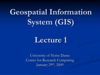 Geospatial Information System GIS