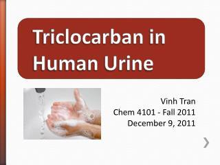 Triclocarban in Human Urine