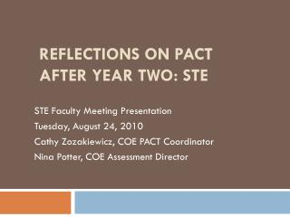 REFLECTIONS ON PACT AFTER YEAR TWO: STE