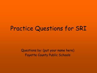 Practice Questions for SRI