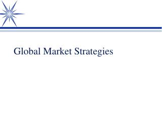 Global Market Strategies