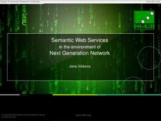 Semantic Web Services  in the environment of Next Generation Network