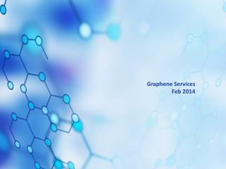 Graphene Services Feb 2014