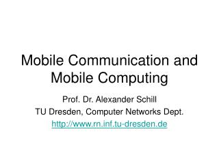 Mobile Communication and Mobile Computing