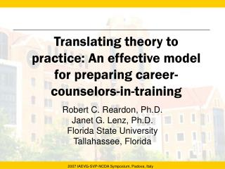 Translating theory to practice: An effective model for preparing career-counselors-in-training