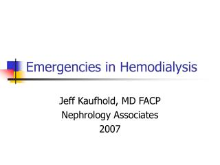 Emergencies in Hemodialysis