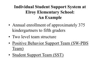 Individual Student Support System at Elroy Elementary School: An Example