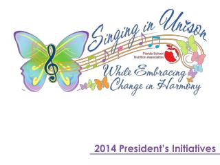 2014  President's Initiatives