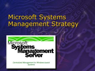 Microsoft Systems Management Strategy