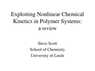 Exploiting Nonlinear Chemical Kinetics in Polymer Systems: a  review