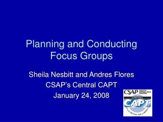 Planning and Conducting Focus Groups