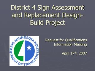 District 4 Sign Assessment and Replacement Design-Build Project
