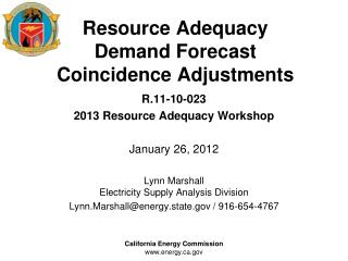 Resource Adequacy Demand Forecast Coincidence Adjustments