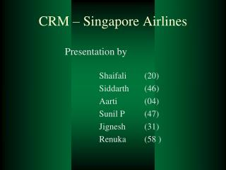 CRM – Singapore Airlines