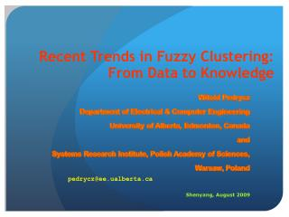 Recent Trends in Fuzzy Clustering: From Data to Knowledge