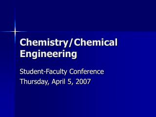 Chemistry/Chemical Engineering