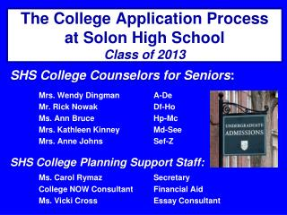 The College Application Process at Solon High School Class of 2013