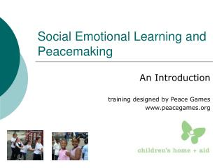 Social Emotional Learning and Peacemaking