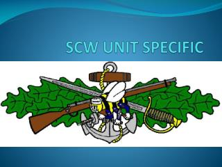 SCW UNIT SPECIFIC