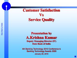 Customer Satisfaction Vs Service Quality Presentation by A.Krishna Kumar