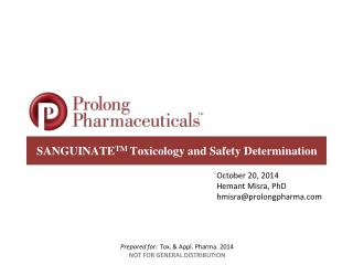 SANGUINATE TM  Toxicology and Safety Determination
