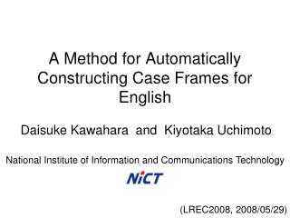 A Method for Automatically Constructing Case Frames for English