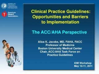 The ACC/AHA Perspective