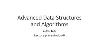 Advanced Data Structures and Algorithms