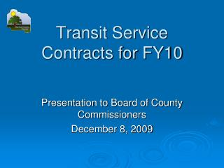 Transit Service  Contracts for FY10