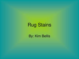 Rug Stains