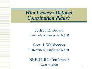 Who Chooses Defined Contribution Plans?
