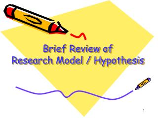 Brief Review of  Research Model