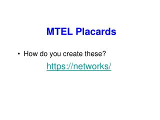 MTEL Placards