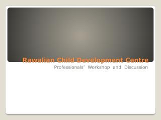 Rawalian  Child Development Centre