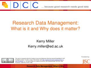 Research Data Management:  What is it and Why does it matter?