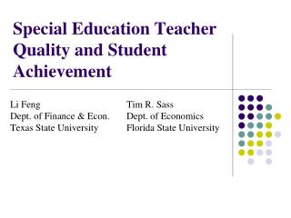 Special Education Teacher Quality and Student Achievement
