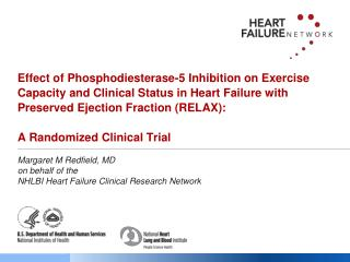 Margaret M Redfield, MD on behalf of the  NHLBI Heart Failure Clinical Research Network