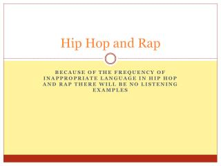 Hip Hop and Rap
