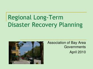 Regional Long-Term Disaster Recovery Planning