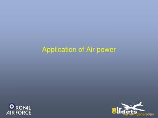 Application of Air power