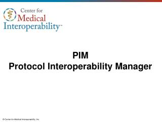 PIM Protocol Interoperability Manager