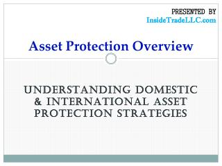 Asset Protection Overview