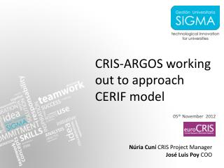 CRIS-ARGOS working out to approach CERIF model