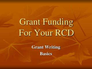 Grant Funding For Your RCD