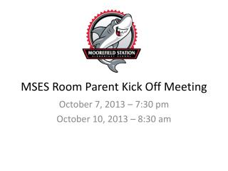 MSES  Room Parent Kick Off Meeting