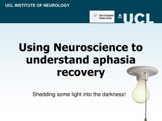Using Neuroscience to understand aphasia recovery