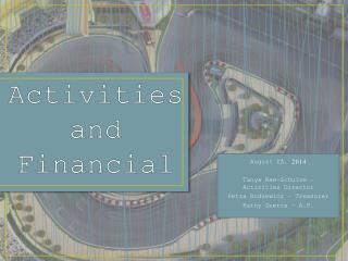 Activities and Financial
