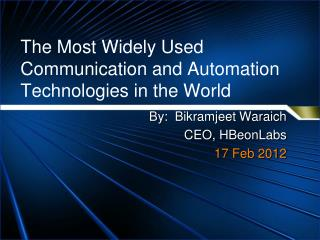 The Most Widely Used Communication and Automation Technologies in the World