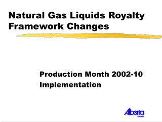 Natural Gas Liquids Royalty Framework Changes
